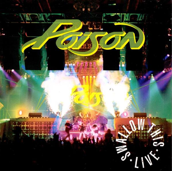 Poison - Swallow This Live:Two Disc - MP3 Download