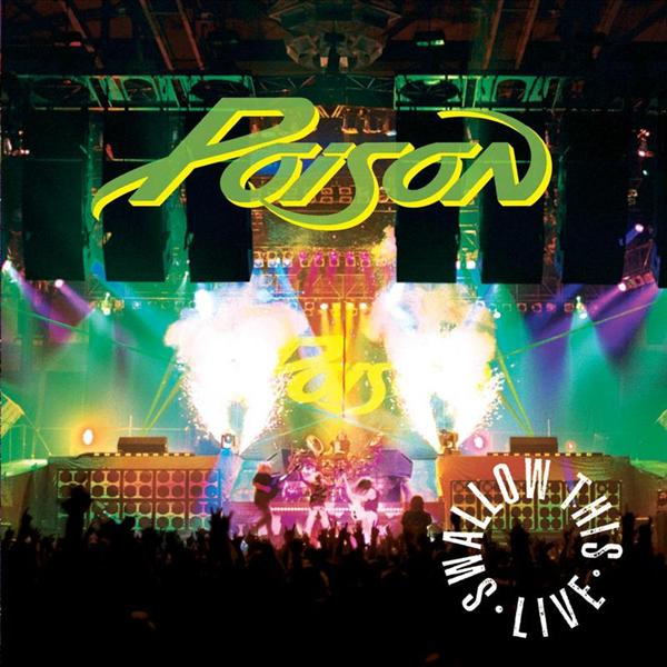 "POISON ""Swallow This Live"" Album Certified Gold"