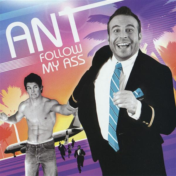 Ant - Follow My Ass - MP3 Download