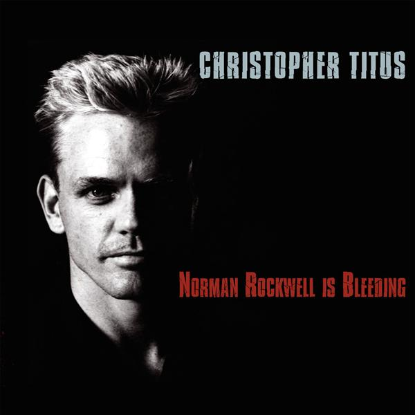 Christopher Titus - Norman Rockwell Is Bleeding - MP3 Download