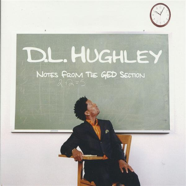 D.L. Hughley - Notes From The G.E.D. Section - MP3 Download