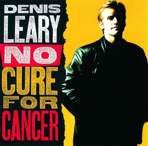 Denis Leary - No Cure For Cancer - MP3 Download