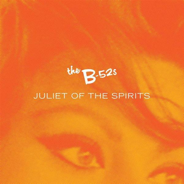 B-52s - Juliet Of The Spirits Remixes - MP3 Download