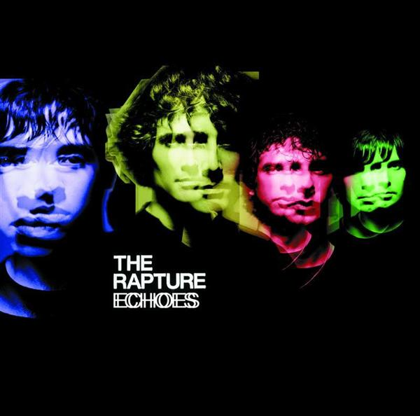 The Rapture - Echoes - MP3 Download