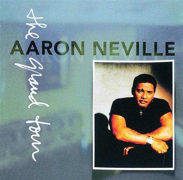 Aaron Neville - The Grand Tour - MP3 Download
