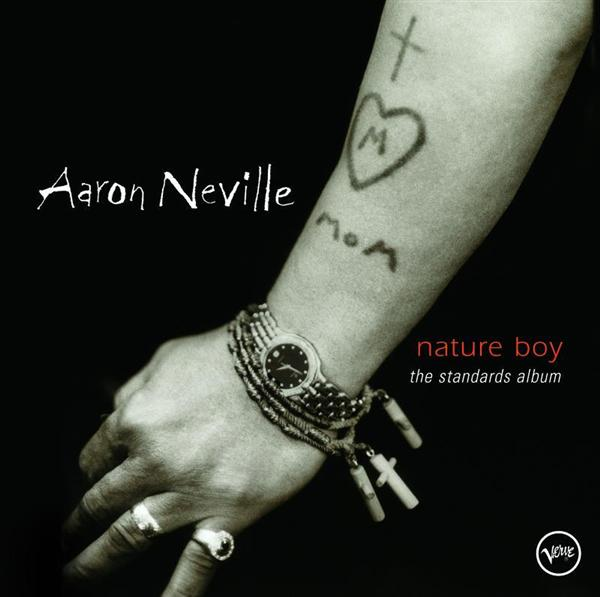 Aaron Neville - Nature Boy: The Standards Album - MP3 Download