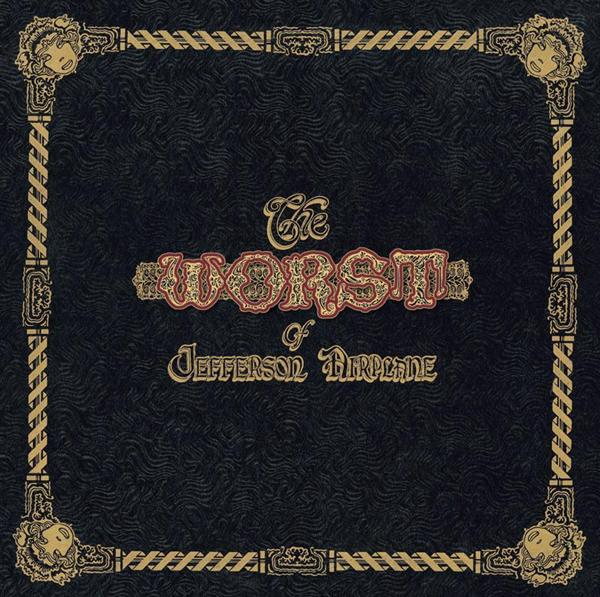 Jefferson Airplane - The Worst Of Jefferson Airplane - MP3 Download