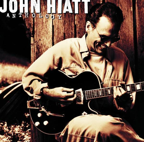 John Hiatt - Anthology:  John Hiatt - MP3 Download