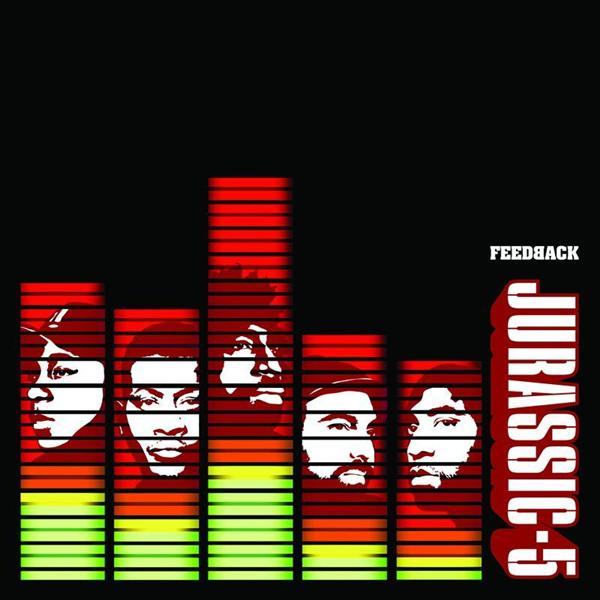 Jurassic 5 - Feedback (Edited) - MP3 Download