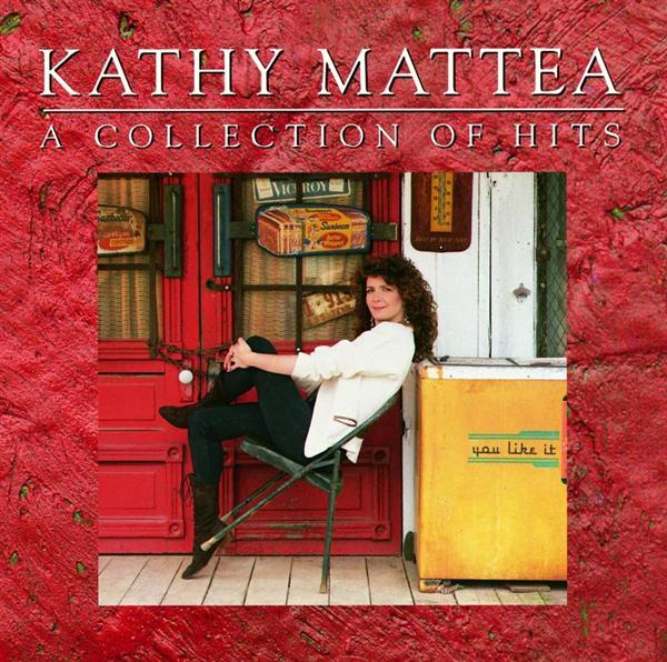 Kathy Mattea - A Collection Of Hits - MP3 Download