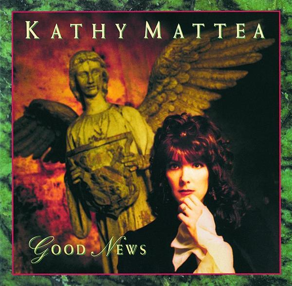 Kathy Mattea - Good News - MP3 Download