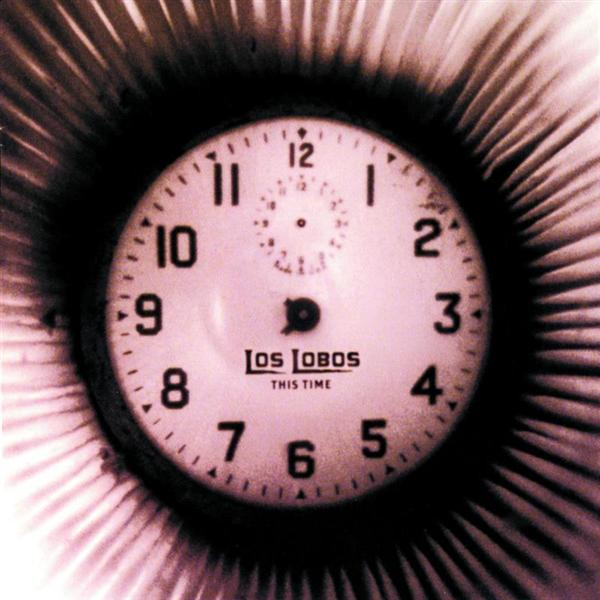 Los Lobos - This Time - MP3 Download