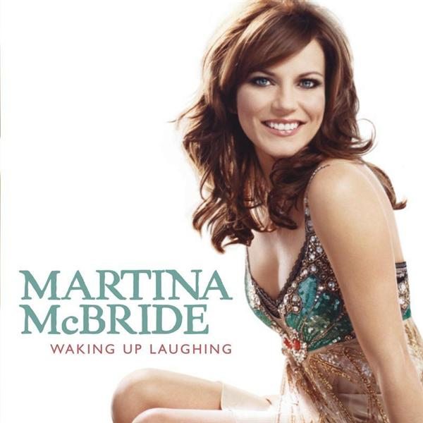 Martina McBride - Waking Up Laughing - MP3 Download