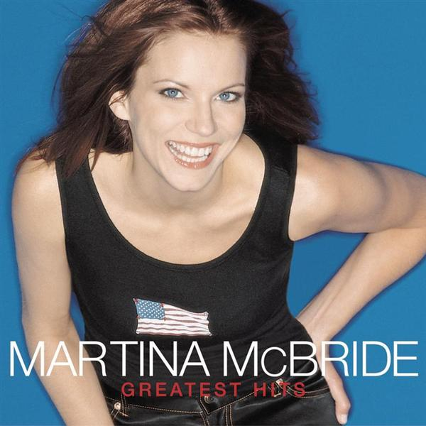 Martina McBride - Greatest Hits - MP3 Download