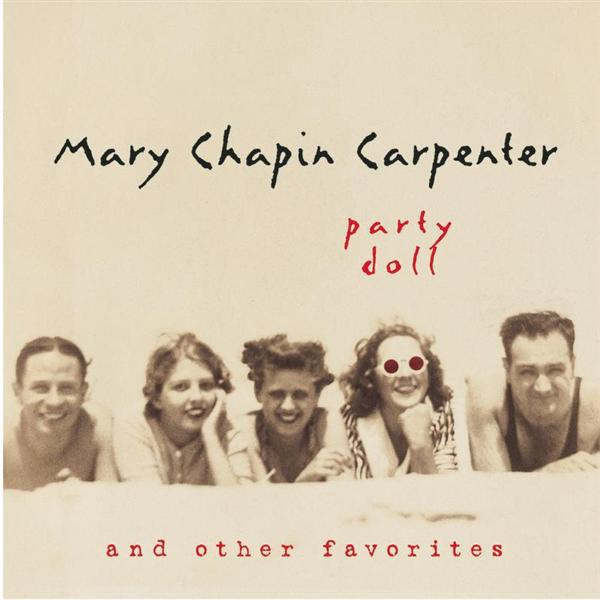Mary Chapin Carpenter - Party Doll And Other Favorites - MP3 Download