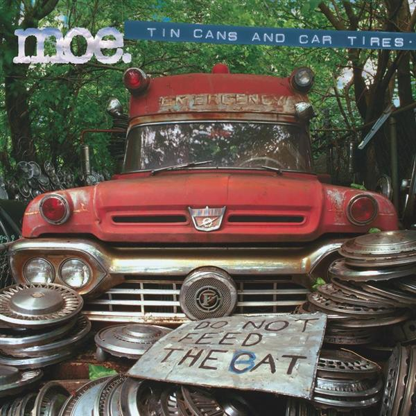moe. - tin cans & car tires - MP3 Download