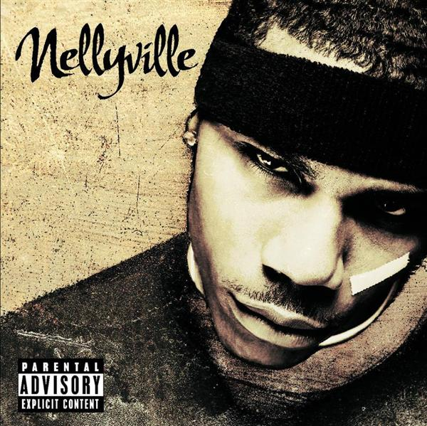 Nelly - Nellyville (Explicit) - MP3 Download