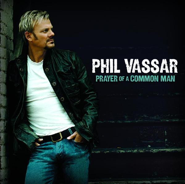 Phil Vassar - Prayer Of A Common Man - MP3 Download