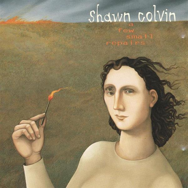 Shawn Colvin - A Few Small Repairs - MP3 Download