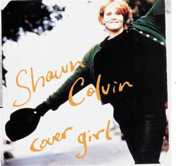 Shawn Colvin - Cover Girl - MP3 Download