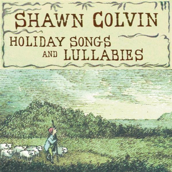 Shawn Colvin - Holiday Songs And Lullabies - MP3 Download