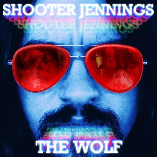 Shooter Jennings -The Wolf - MP3 Download