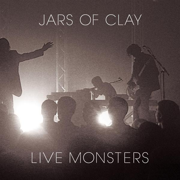 Jars Of Clay - Live Monsters - MP3 Download