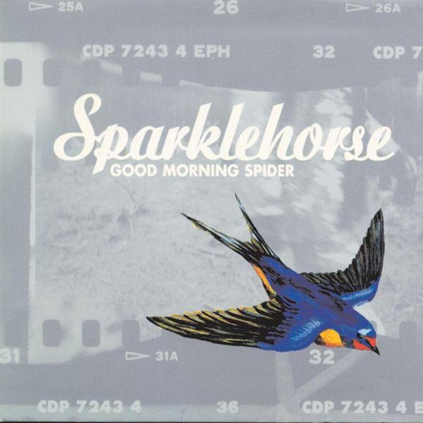 Sparklehorse - Good Morning Spider - MP3 Download