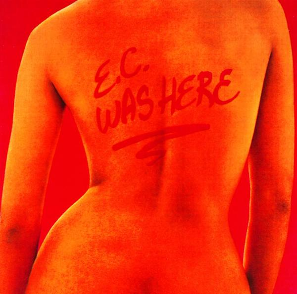 Eric Clapton - E.C. Was Here - MP3 Download