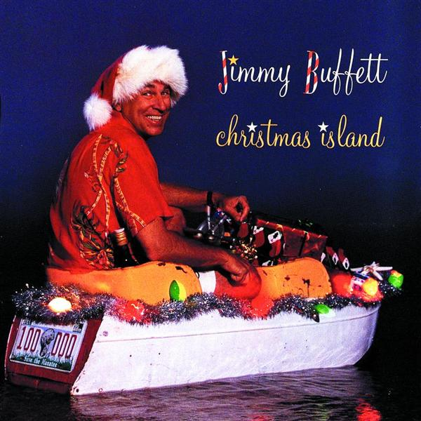 Jimmy Buffett - Christmas Island - MP3 Download