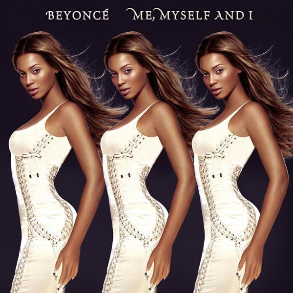 Beyoncé - Me, Myself And I - MP3 Download