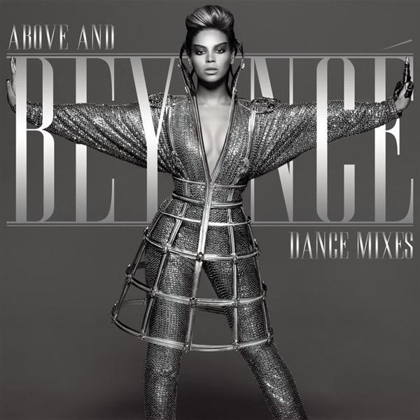 Beyoncé - Above And Beyoncé Dance Mixes - MP3 Download