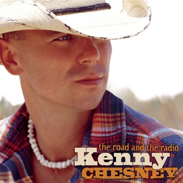 Kenny Chesney - The Road And The Radio - MP3 Download