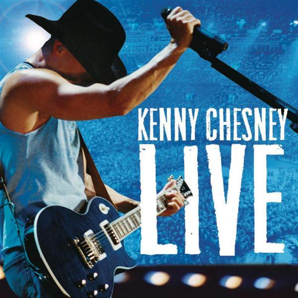 Kenny Chesney - Kenny Chesney Live - MP3 Download