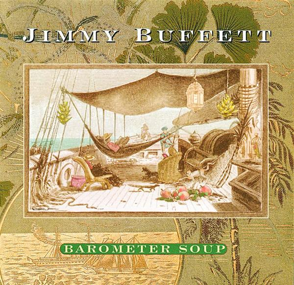 Jimmy Buffett - Barometer Soup - MP3 Download
