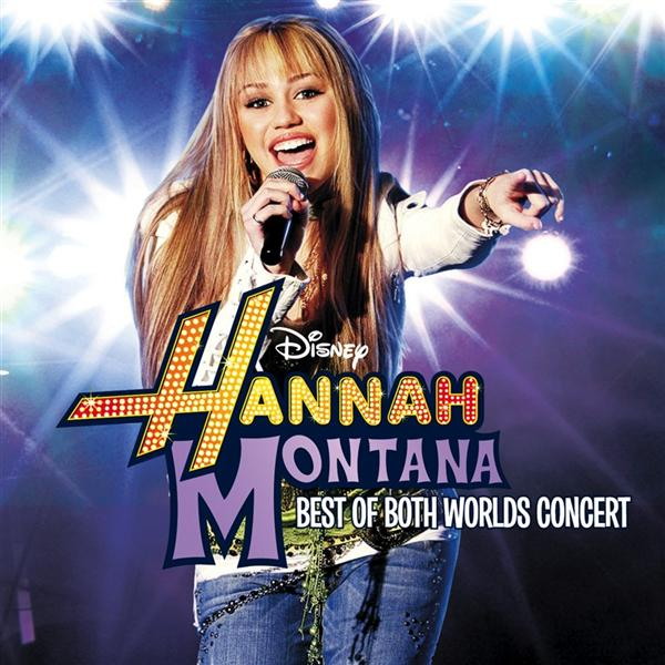 Hannah Montana/Miley Cyrus: Best of Both Worlds in Concert - MP3 Download