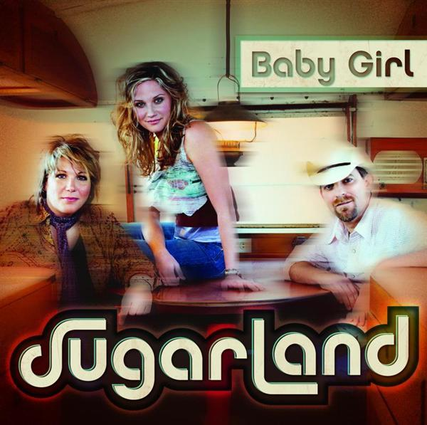Sugarland - Baby Girl - MP3 Download
