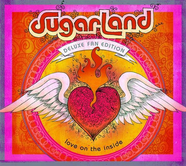 Sugarland - Love On The Inside - Deluxe Edition - MP3 Download