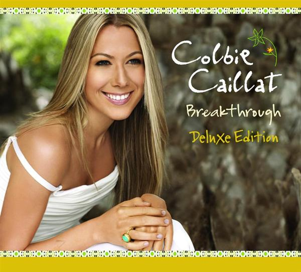 Colbie Caillat - Breakthrough - (Deluxe Version) - MP3 Download