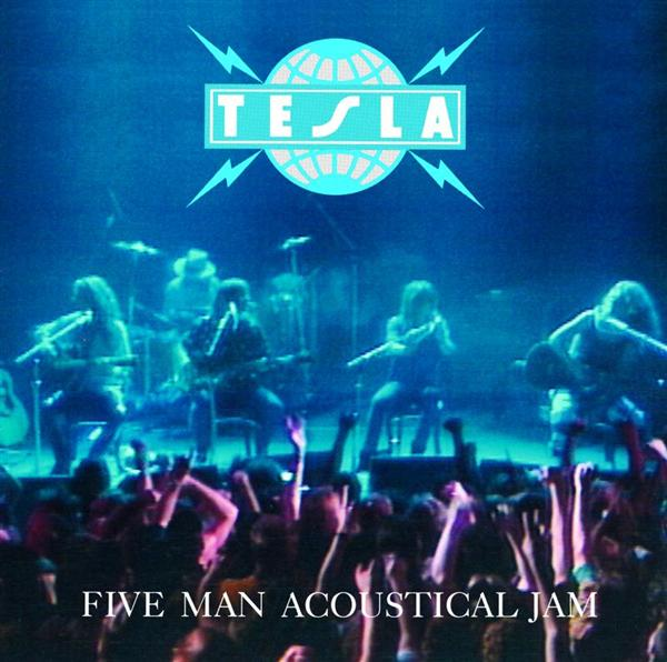 Tesla - Five Man Acoustical Jam - MP3 Download