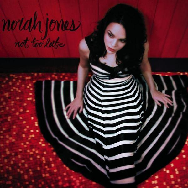 Norah Jones - Not Too Late - MP3 Download