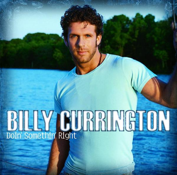 Billy Currington - Doin' Somethin' Right - MP3 Download