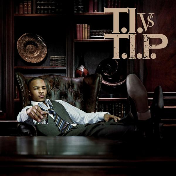 T.I. - T.I. VS T.I.P. (Clean) - MP3 Download