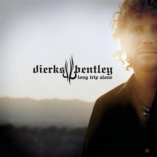 Dierks Bentley -  Long Trip Alone - MP3 Download