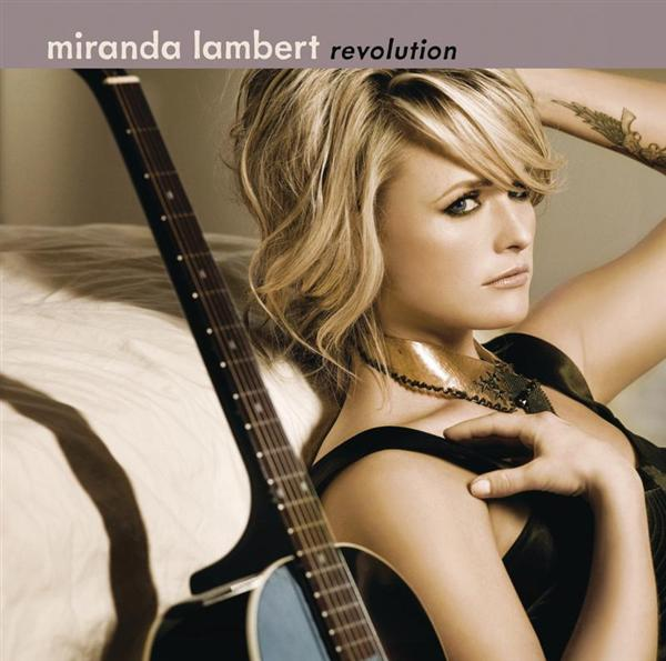 Miranda Lambert - Revolution - MP3 Download