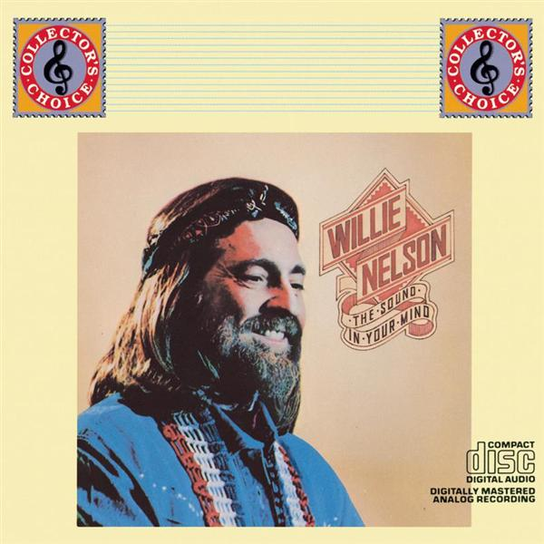 Willie Nelson - The Sound In Your Mind - MP3 Download