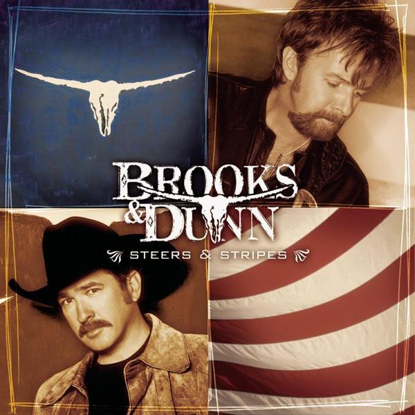 Brooks & Dunn - Steers & Stripes - MP3 Download