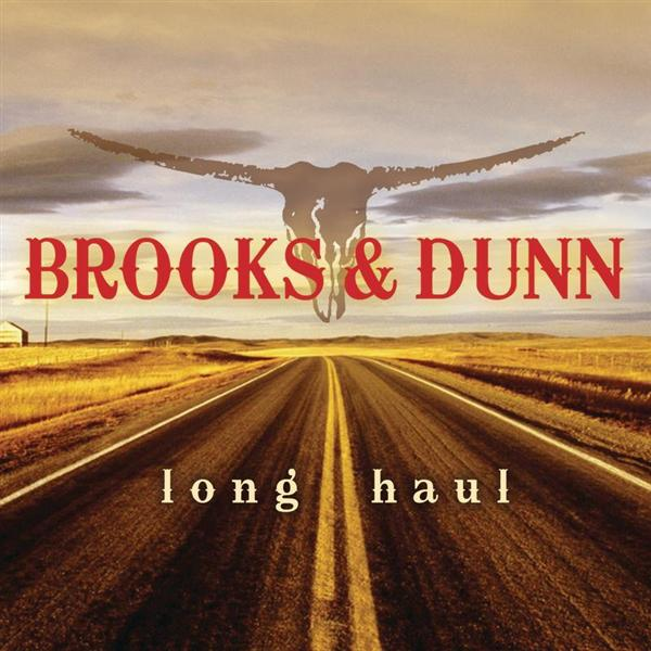 Brooks & Dunn - The Long Haul - MP3 Download