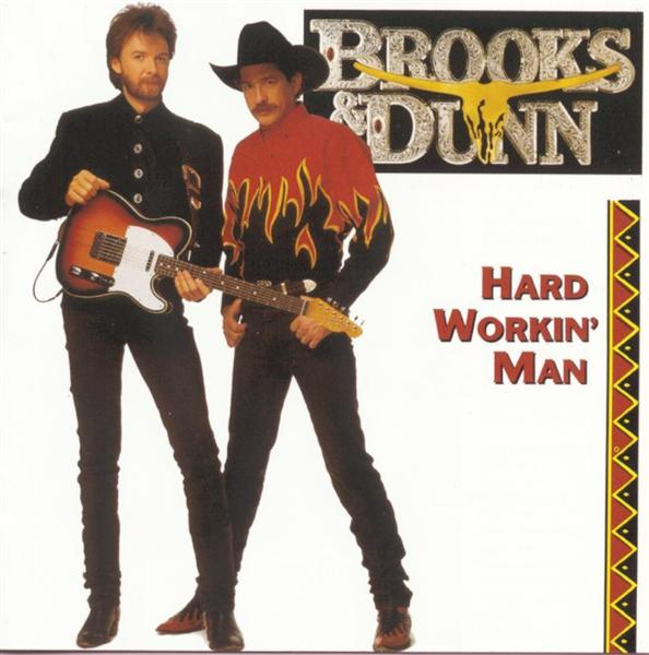Brooks & Dunn - Hard Workin' Man - MP3 Download ...