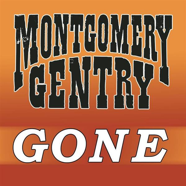Montgomery Gentry - Gone - MP3 Download
